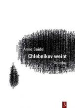 Seidel, Anne Chlebnikov weint