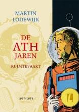 Martin  Lodewijk De ATH jaren - Ruimtevaart