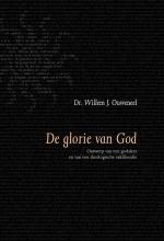 Willem J. Ouweneel , De glorie van God