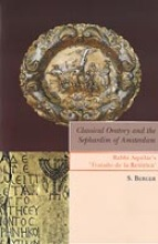 S. Berger , Classical oratory and the sephardim of Amsterdam