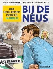 Sjerp Jaarsma Aloys Oosterwijk  Vico Olling, Bij de Neus