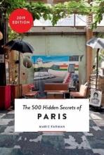 Marie Farman , The 500 hidden secrets of Paris