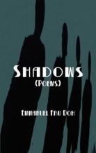 Doh, Emmanuel Fru Shadows