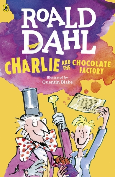 Dahl, Roald,Charlie and the Chocolate Factory