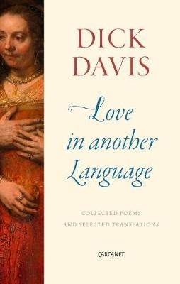 Dick Davis,Love in Another Language