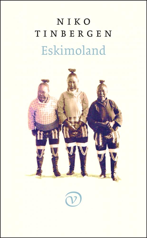 Niko Tinbergen,Eskimoland