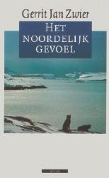 Gerrit Jan Zwier,Het noordelijk gevoel