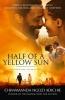 Ngozi Adichie, Chimamanda, Half of a Yellow Sun