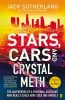Jack Sutherland, Stars, Cars and Crystal Meth