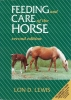 Lewis, Lon D., Feeding and Care of the Horse