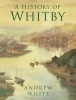 White, Andrew, History of Whitby