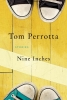 Perrotta, Tom, Nine Inches