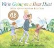 Oxbury Helen & M.  Rosen, We're Going on a Bear Hunt 30th Anniversary Edition