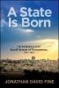 Fine, Jonathan David, A State Is Born