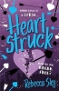 Rebecca Sky, The Love Curse: Heartstruck