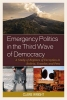 Wright, Claire, Emergency Politics in the Third Wave of Democracy