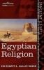 Wallis Budge, Ernest A., Egyptian Religion