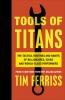 T. Ferriss, Tools of Titan