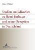 Müller, Horst F., Studien und Miszellen zu Henri Barbusse und seiner Rezeption in Deutschland