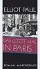 Paul, Elliot, Das letzte Mal in Paris