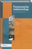 <b>A.P.A. Broeders, E.R. Muller (redactie)</b>,Forensische wetenschap