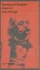 Gustave Flaubert, Haat is een deugd