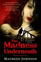 Maureen Johnson The Madness Underneath