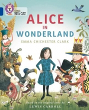 Collins Big Cat -- Alice in Wonderland