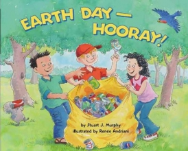 Murphy, Stuart J. Earth Day-Hooray!