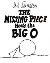 Silverstein, Shel The Missing Piece Meets the Big O
