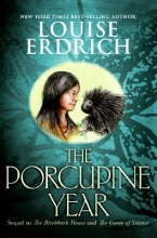 Erdrich, Louise The Porcupine Year