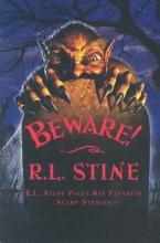 Stine, R. L. Beware!