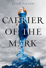 Fallon, Leigh Carrier of the Mark