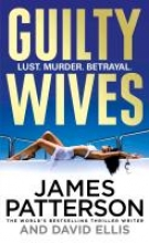 Patterson, James Guilty Wives