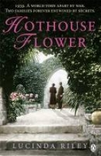 Lucinda Riley,Hothouse Flower