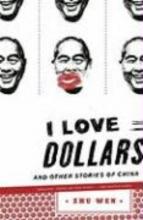 Wen, Zhu I Love Dollars
