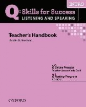 Q Skills for Success Intro. Listening and Speaking. Teacher`s Book with Testing Program CD-ROM