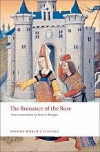 Guillaume de Lorris,   Jean de Meun,   Frances Horgan The Romance of the Rose