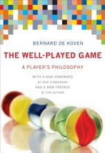 Bernie DeKoven The Well-Played Game