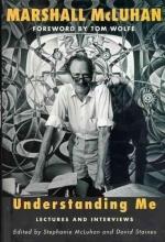 McLuhan, Marshall Understanding Me