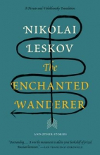 Leskov, N. S. The Enchanted Wanderer