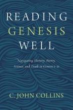 C. John Collins Reading Genesis Well