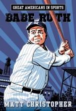 Christopher, Matt Babe Ruth