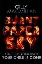 MacMillan, Gilly Burnt Paper Sky