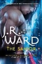 J. R. Ward The Savior