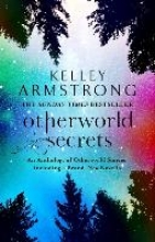 Armstrong, Kelley Otherworld Secrets