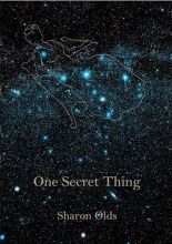 Olds, Sharon One Secret Thing