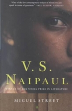 Naipaul, V. S. Miguel Street
