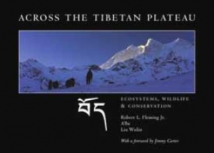 Robert L., Jr. Fleming,   Dorje Tsering,   Liu Wulin Across the Tibetan Plateau