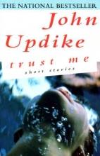 Updike, John Trust Me